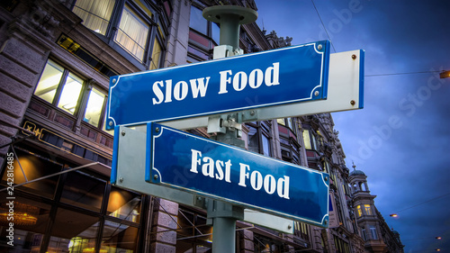 Photo  Schild 372 - Slow Food