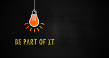 Be Part Of It Quotation - Be Part Of It