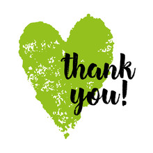 Green Heart On A White Background With A Black Inscription Thank You. Wallpapers, Invitations, Posters, Brochures, Banners. Vector Illustration