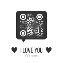 Vector Illustration Of Chat Bubble With QR Code And Scan Me Sign. Scanned Qr Code Reads I Love You With Hearts, Valentine Sticker, T-shirt Graphic, Greeting Card, Valentine's Day.