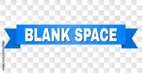 Fotografía  BLANK SPACE text on a ribbon