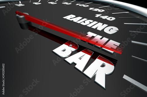 Fotografia  Raising the Bar Higher Expectations Speedometer Words 3d Illustration