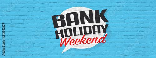 Obraz bank holiday weekend - fototapety do salonu