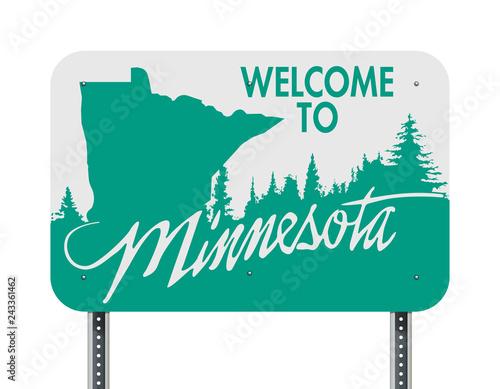 Fototapeta Welcome to Minnesota green and white road sign obraz