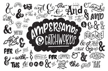 Big Set Of Hand Drawn Ampersands Ans Catchwords
