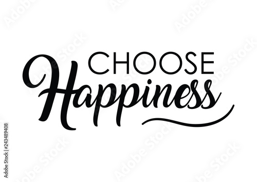 Choose Happiness Quote Print In Vectorlettering Quotes Motivation