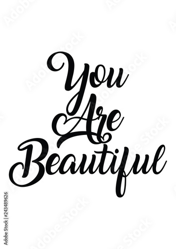 You are beautiful quote print in vector.Lettering quotes ...