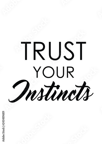Trust Your Instincts Quote Print In Vectorlettering Quotes