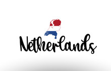Netherlands Country Big Text With Flag Inside Map Concept Logo