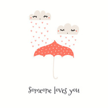 Hand Drawn Valentines Day Card With Cute Clouds, Hearts, Umbrella, Text Someone Loves You. Isolated Objects On White. Vector Illustration. Scandinavian Style Flat Design. Concept For Kids Print.