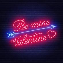 Be Mine Valentine Neon Lettering Dark Background. .Greeting Card. Vector Illustration.