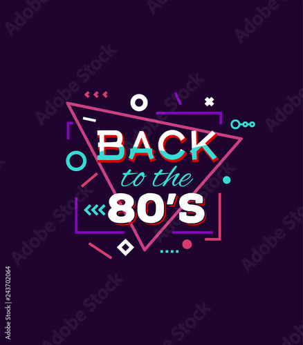 Retro style back to eighties print for T-shirt or other uses
