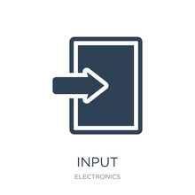 Input Icon Vector On White Background, Input Trendy Filled Icons