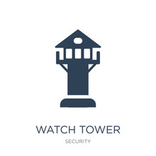 Watch Tower Icon Vector On White Background, Watch Tower Trendy Filled Icons From Security Collection, Watch Tower Vector Illustration