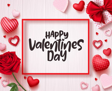 Happy Valentines Day Vector Banner Design With Hearts, Rose And Text In White Wood Texture Background. Vector Illustration.