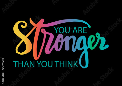 Wall Murals Positive Typography You are stronger than you think. Motivational quote.