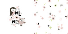 Graphic Set Wit Cute Lovely Owl Illustration And Floral Seamless Pattern. Typographic T-shirt Graphics, Posters, Party Concept, Textile, Fabric Apparel For Kids And Nursery
