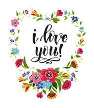 Happy Valentines Day Card. Elegant Lettering I Love You In Floral Frame. Vector Heart Frame. T-shirt Design