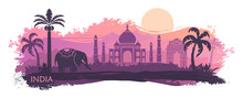 Stylized Landscape Of India With The Taj Mahal And Elephant. Vector Background