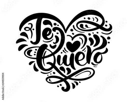 Calligraphy phrase Te Quiero on Spanish - I Love You Canvas