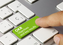 OKR Objectives And Key Results