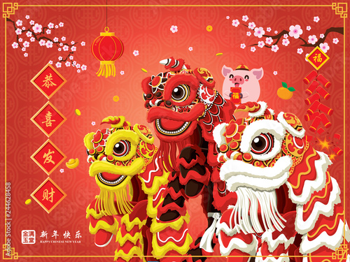 Wall Murals Imagination Vintage Chinese new year poster design with pig, firecracker & lion dance. Chinese wording meanings: Wishing you prosperity and wealth, Happy Chinese New Year, Wealthy & best prosperous.