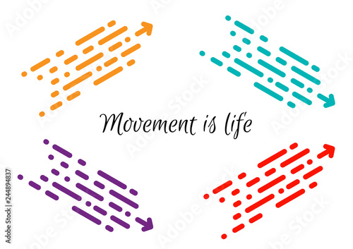 Photo  Movement is life