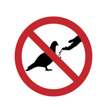 Do Not Feed The Pigeon Ban Mark On A White Background.