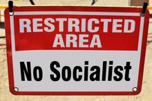 No Socialist Allowed.