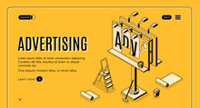Advertising Agency Isometric Vector Web Banner. Ladder, Bucket With Glue And Partially Glued Banner On Street Billboard Line Art Illustration. Outdoor Advertising, Promo Campaign Landing Page Template