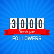 3000 Followers, Thank You,  So...