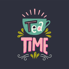 Tea Time Hand Lettering Quote