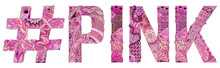 Word PINK With Hashtag. Vector...