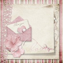 Valentine Card On Vintage Shabby Background