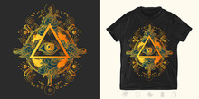 All Seeing Eye. Print For T-shirts And Another, Trendy Apparel Design. Freemason And Spiritual Symbols. Alchemy, Medieval Religion, Occultism, Spirituality And Esoteric Art