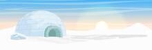 Igloo. Icehouse. Ice Dwelling ...