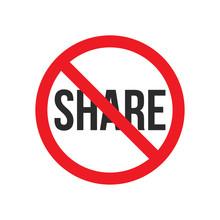 No Share Sign