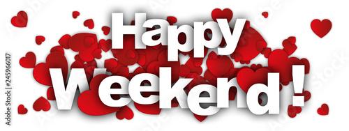 Fotografia happy weekend