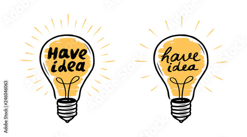 Obraz Light bulb. Have idea, lightbulb banner. Lettering vector illustration - fototapety do salonu