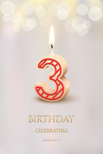 Burning Number 3 Birthday Candle With Birthday Celebration Text On Light Blurred Background. Vector Third Birthday Invitation Template.