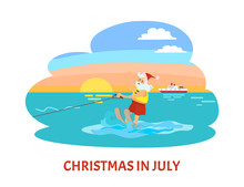 Christmas In July, Santa Claus...