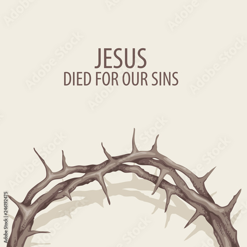 Vector religious illustration or Easter banner with crown of thorns and with wor Fototapete