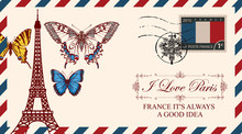 Vector Envelope Or Postcard In Retro Style With Eiffel Tower And Butterflies, Postmark In Form Of French Coat Of Arms And Postage Stamp With French Flag. Inscription I Love Paris