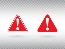 Warning Symbol Set. Exclamation Mark In Red Triangles. Attention Button Isolated On Transparent Background. Warning Sign. Exclamation Mark Icon In Flat Style. Vector Illustration