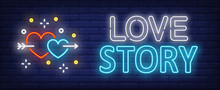 Love Story Neon Text With Hearts Pierced By Arrow. Saint Valentines Day Design. Night Bright Neon Sign, Colorful Billboard, Light Banner. Vector Illustration In Neon Style.