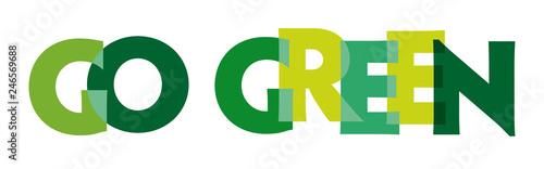 Fototapeta go green - vector of stylized greenly font