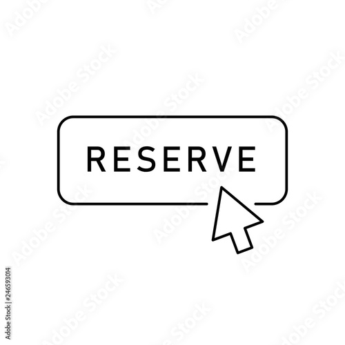 Stampa su Tela Outline reserve button with arrow