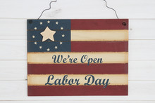 We Are Open Labor Day Message