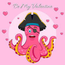 Happy Valentine's Day Lettering Vector Isolated  Illustration With  Cute Pink Pirate Octopus.  Print For T-shirt Or Children Book On Pink Background With Hearts  Abstract Paper Art