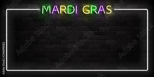 Tablou Canvas Vector realistic isolated neon sign of Mardi Gras frame logo for template decoration and covering on the wall background